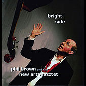 Play & Download Bright Side by Phil Brown | Napster