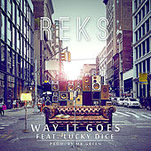 Play & Download Way It Goes (feat. Lucky Dice) by Reks | Napster