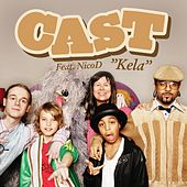 Play & Download Kela by The Cast | Napster