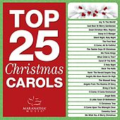 Top 25 Christmas Carols by Various Artists