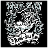 25 Years - Still Mad by Mad Sin