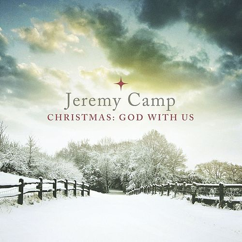 Christmas:  God With Us by Jeremy Camp