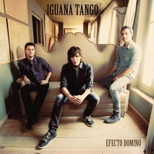 Efecto Dominó de Iguana Tango