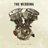 Play & Download No Direction by The Wedding | Napster