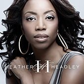 Play & Download Only One in the World by Heather Headley | Napster
