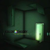 The Lost Remixes, Vol. 1 by Color Theory