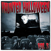 Play & Download Haunted Halloween, Vol. 3 by Various Artists | Napster