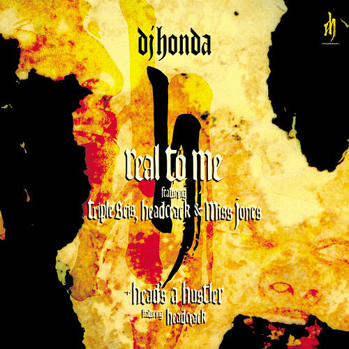 Play & Download Real to Me by DJ Honda | Napster