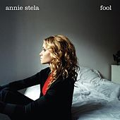 Play & Download Fool by Annie Stela | Napster