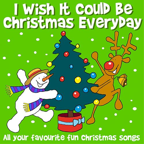 Play & Download I Wish It Could Be Christmas Everyday by Kidzone | Napster