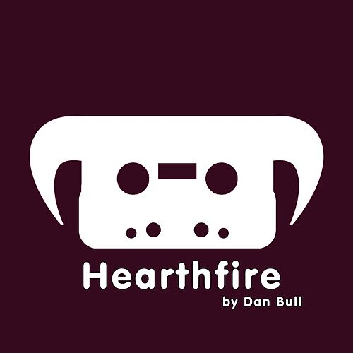 Play & Download Hearthfire by Dan Bull | Napster
