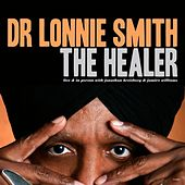 Play & Download The Healer by Dr. Lonnie Smith | Napster
