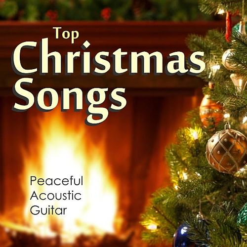 Play & Download Top Christmas Songs – Peaceful Acoustic Guitar by Instrumental Holiday Music Artists | Napster