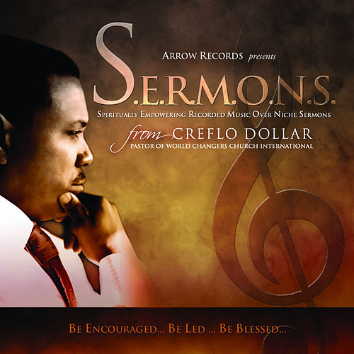 Play & Download S.E.R.M.O.N.S. by Creflo Dollar | Napster