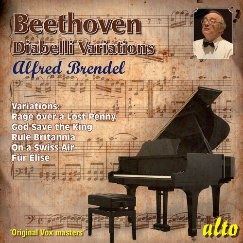 Play & Download Beethoven: Diabelli Variations; other variations; Fur Elise by Alfred Brendel | Napster