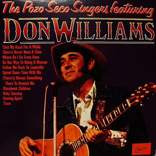 Play & Download Don Williams by The Pozo-Seco Singers | Napster