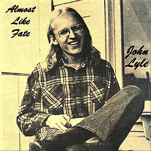 Almost Like Fate by John Lyle