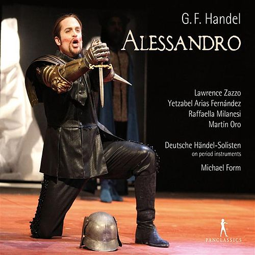 Play & Download Handel: Alessandro by Lawrence Zazzo | Napster
