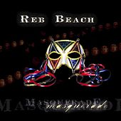 Play & Download Masquerade by Reb Beach | Napster