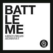 Play & Download Green Fields Session 1 by Battleme | Napster