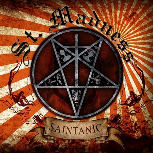 Play & Download Saintanic by St. Madness | Napster