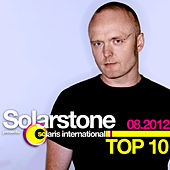 Play & Download Solarstone presents Solaris International Top 10 (08.2012) by Various Artists | Napster