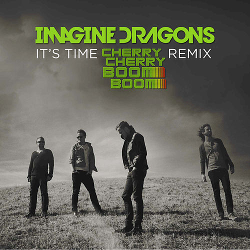 Play & Download It's Time by Imagine Dragons | Napster
