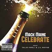 Play & Download Celebrate by Mack Maine | Napster