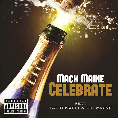 Celebrate by Mack Maine