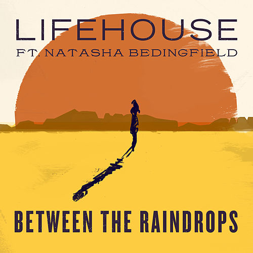 Play & Download Between The Raindrops by Lifehouse | Napster