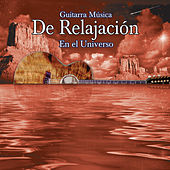 Guitarra Musica De Relajacion En El Universo by Various Artists