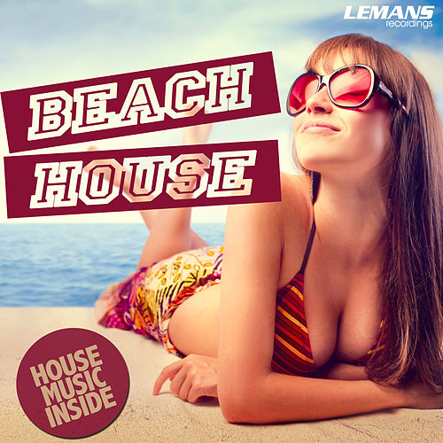 Play & Download Beach House by Various Artists   Napster