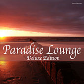 Play & Download Paradise Lounge Deluxe Edition by Various Artists | Napster