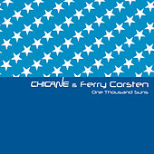 Play & Download One Thousand Suns by Chicane | Napster