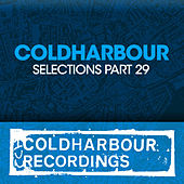 Coldharbour Selections Part 29 by Various Artists