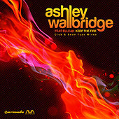 Keep The Fire by Ashley Wallbridge