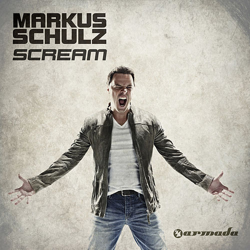Play & Download Scream by Markus Schulz | Napster