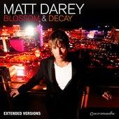 Blossom & Decay (Extended Versions) by Matt Darey