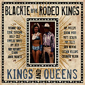 Play & Download Kings and Queens by Blackie and the Rodeo Kings | Napster
