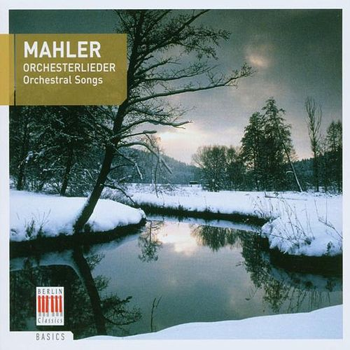 Mahler: Orchesterlieder by Various Artists