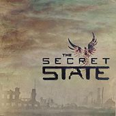 Play & Download Say It's Over by The Secret State | Napster