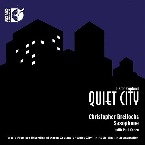 Copland: Quiet City by Various Artists