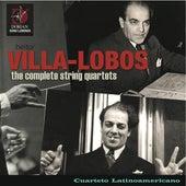 Play & Download Villa-Lobos, H.: The Complete String Quartets by Cuarteto Latinoamericano | Napster