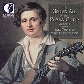 Guitar Recital: Timofeyev, Oleg - Ovchinnikov, V.A. / Kushenov-Dmitriyevsky, D. (The Golden Age of the Russian Guitar, Vol. 2) by Oleg Timofeyev