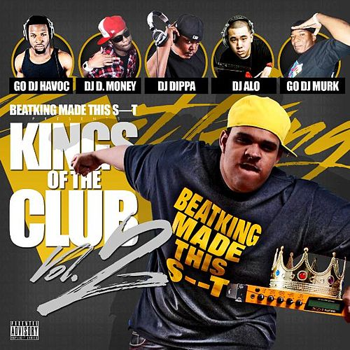 Kings of the Club 2 by BeatKing