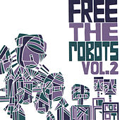 Free the Robots Vol. 2 - EP by Free The Robots