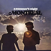 A Summer's Night (Digitally Remastered) by Montreal