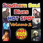 Play & Download Southern Soul Blues Hot Spot: Volume 2 by Various Artists | Napster