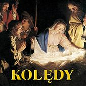 Play & Download Koledy (Polish Christmas Songs. Christmas Carols from Poland) by Various Artists | Napster