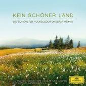 Kein schöner Land - Die schönsten Volkslieder unserer Heimat von Various Artists